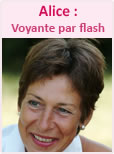 Alice : Voyante par flash